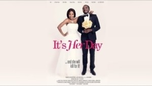 Its Her Day (nigerian Comedy) - 2019